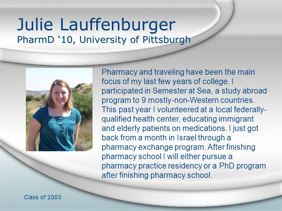 Julie Lauffenburger PharmD '10, University of Pittsburgh