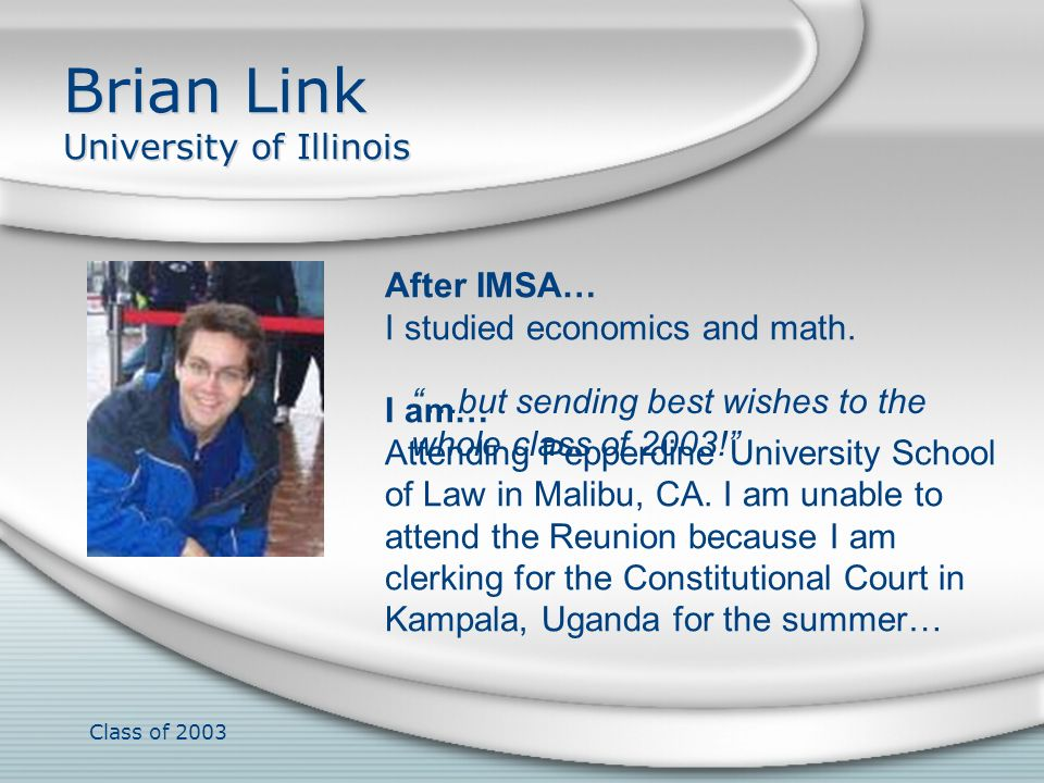 Brian Link University of Illinois