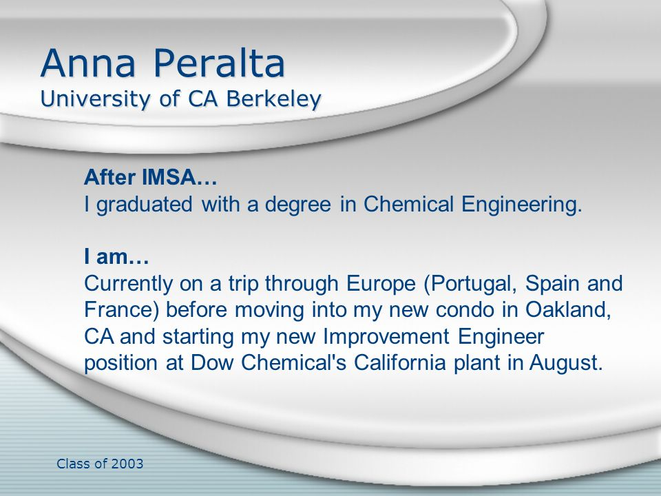 Anna Peralta University of CA Berkeley