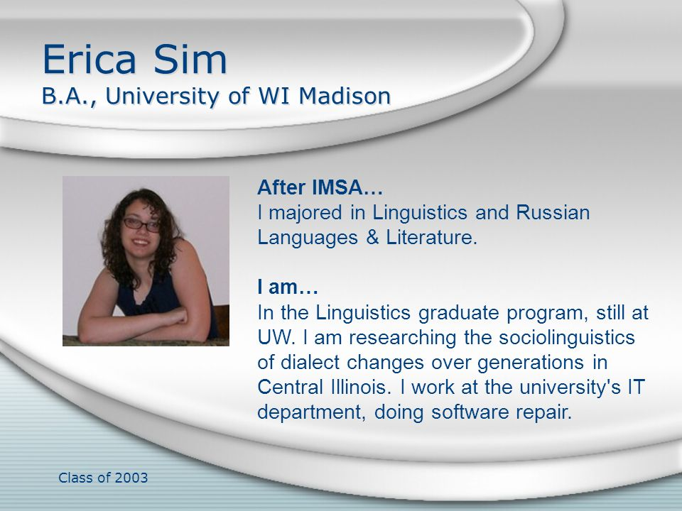 Erica Sim B.A., University of WI Madison