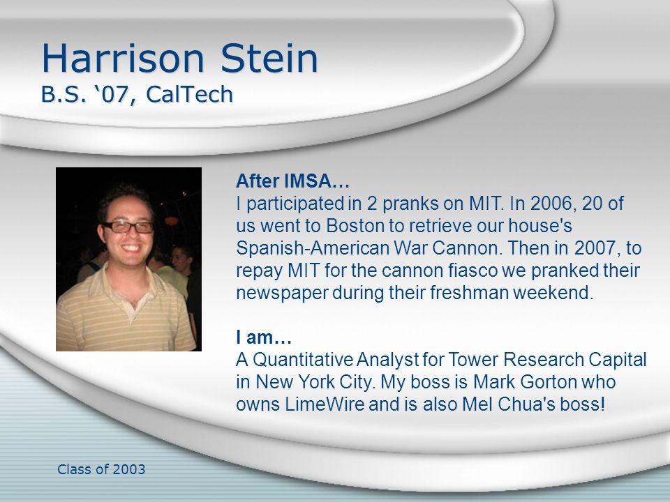 Harrison Stein B.S. '07, CalTech