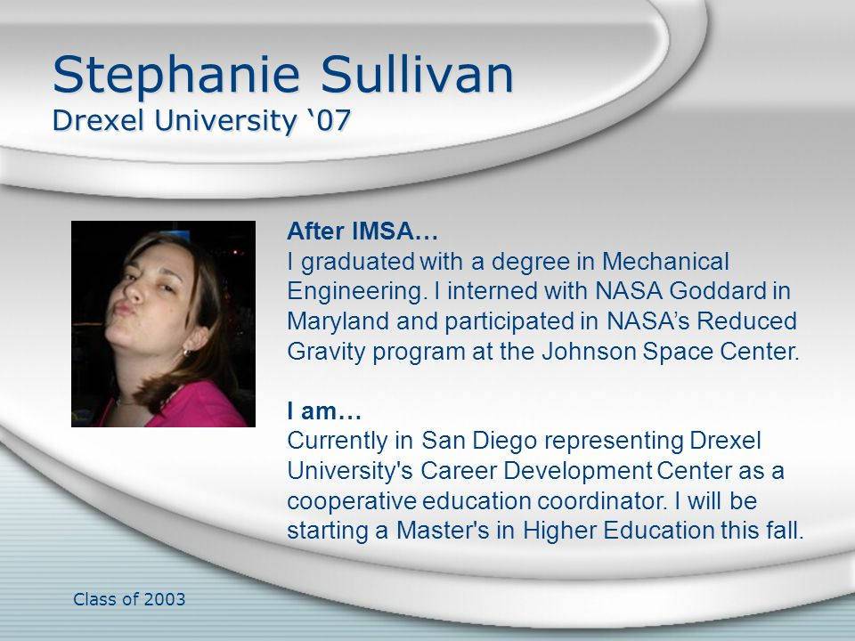 Stephanie Sullivan Drexel University '07