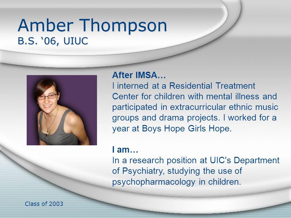 Amber Thompson B.S. '06, UIUC