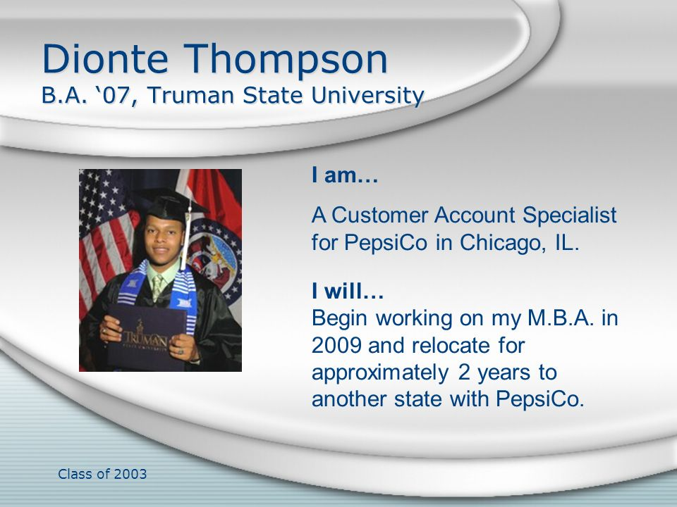 Dionte Thompson B.A. '07, Truman State University