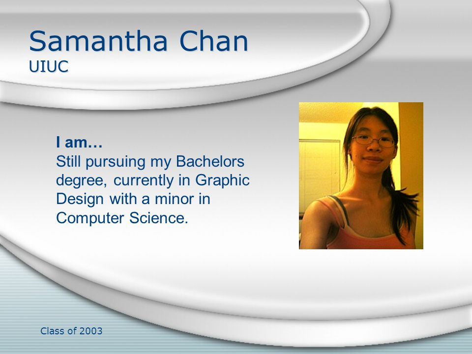 Samantha Chan UIUC I am…