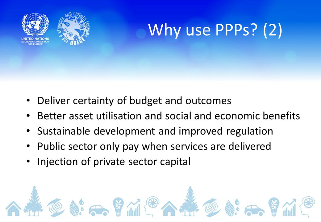 Why use PPPs (2)