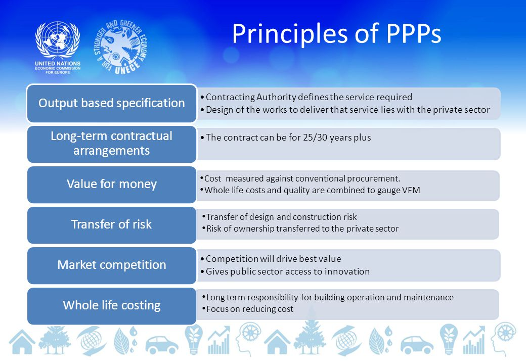 Principles of PPPs Output based specification