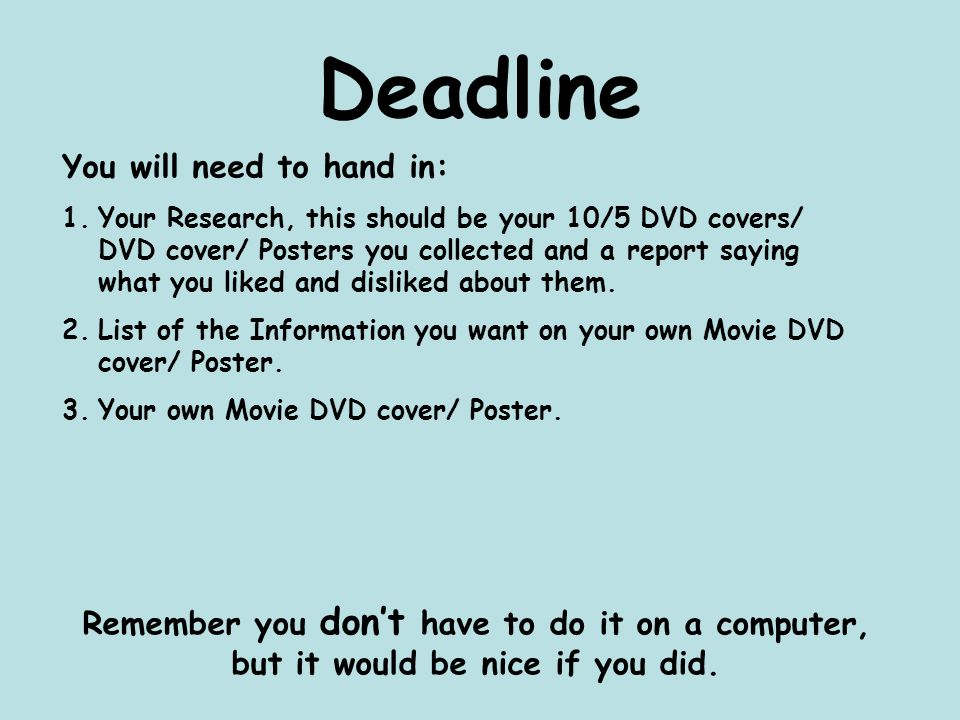 Deadline You will need to hand in:
