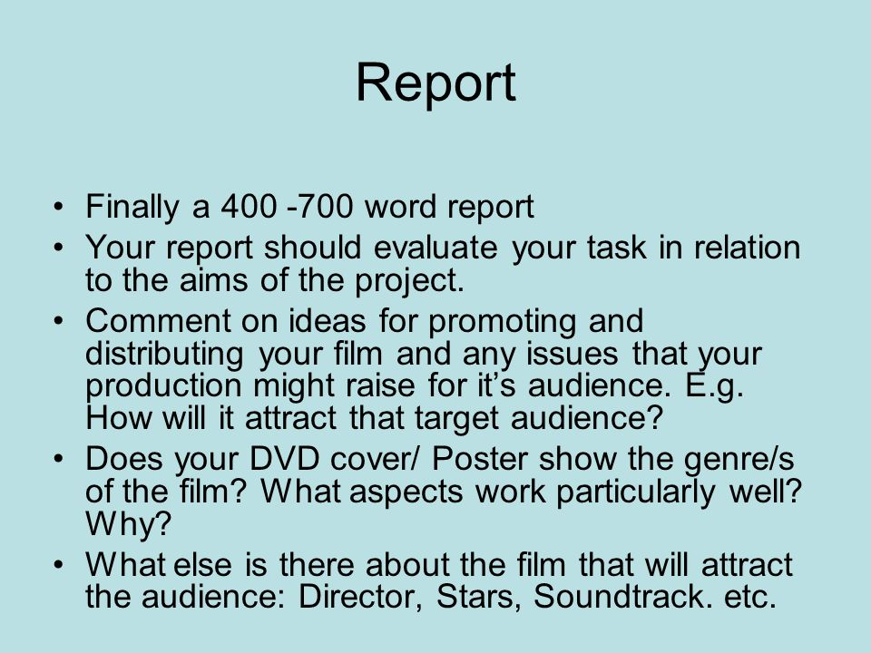 Report Finally a 400 -700 word report