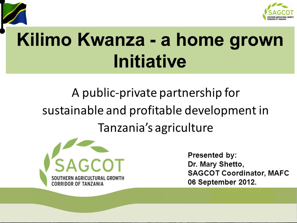 Kilimo Kwanza - a home grown Initiative