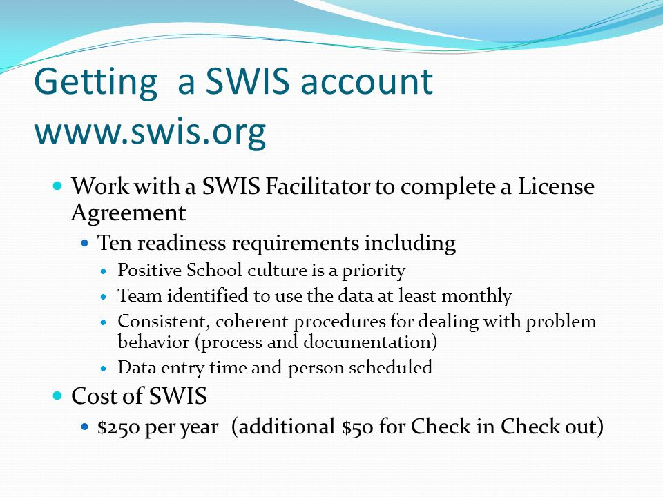 Getting a SWIS account www.swis.org