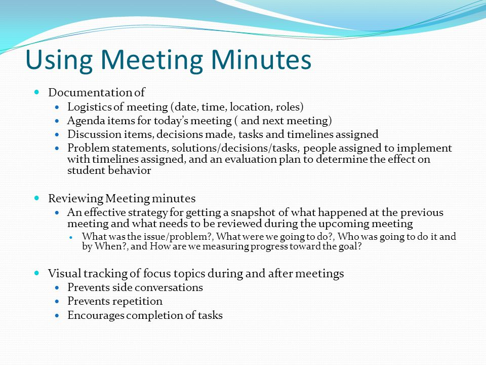 Using Meeting Minutes Documentation of Reviewing Meeting minutes