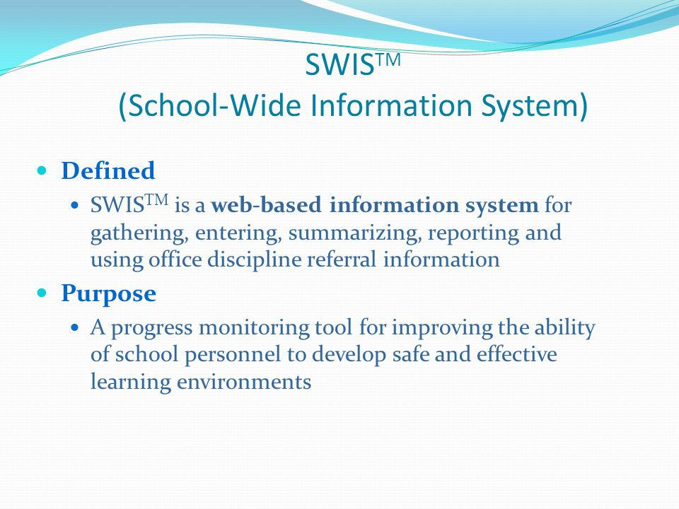 SWISTM (School-Wide Information System)
