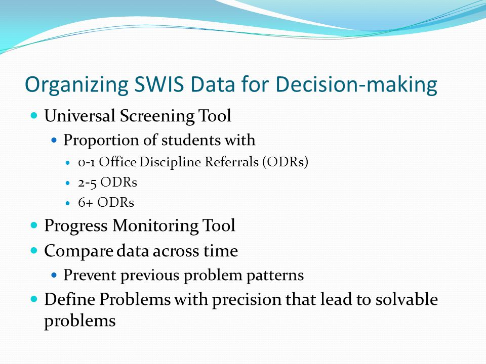 Organizing SWIS Data for Decision-making