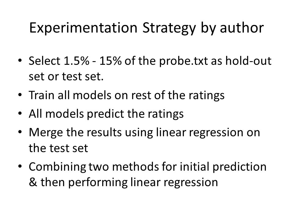 Experimentation Strategy by author