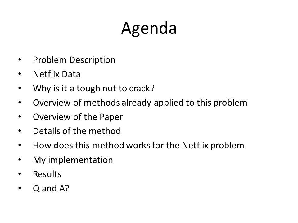 Agenda Problem Description Netflix Data
