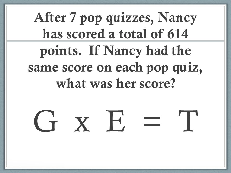 After 7 pop quizzes, Nancy has scored a total of 614 points