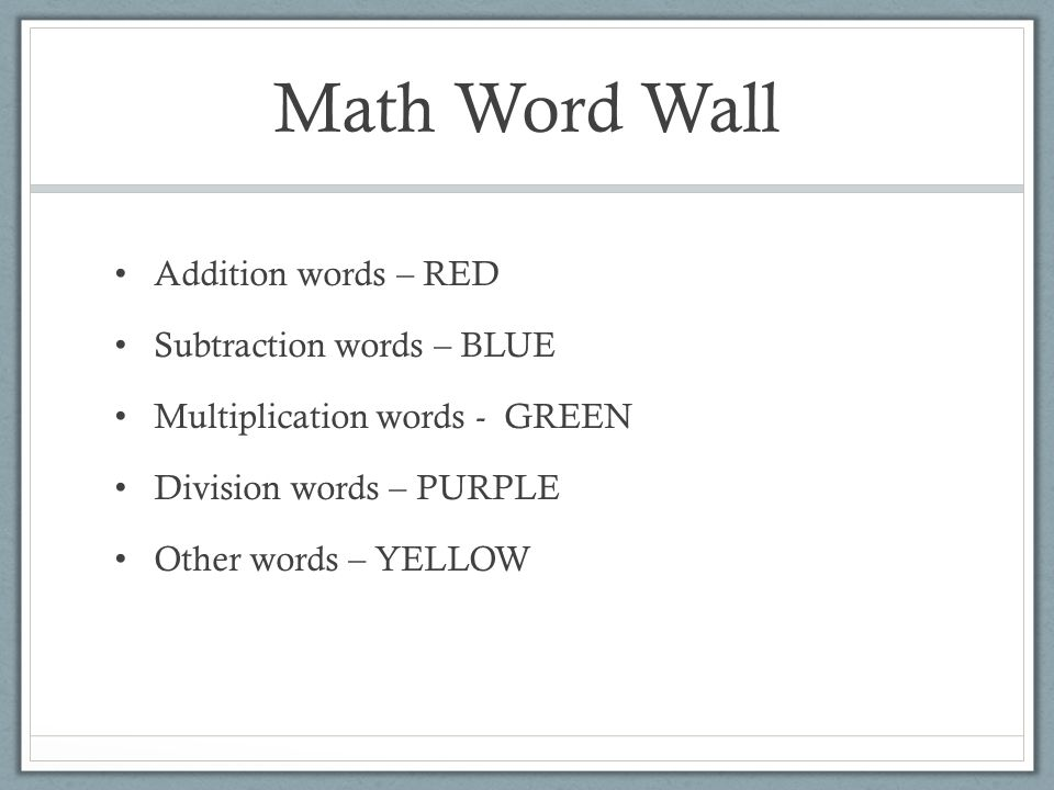 Math Word Wall Addition words – RED Subtraction words – BLUE