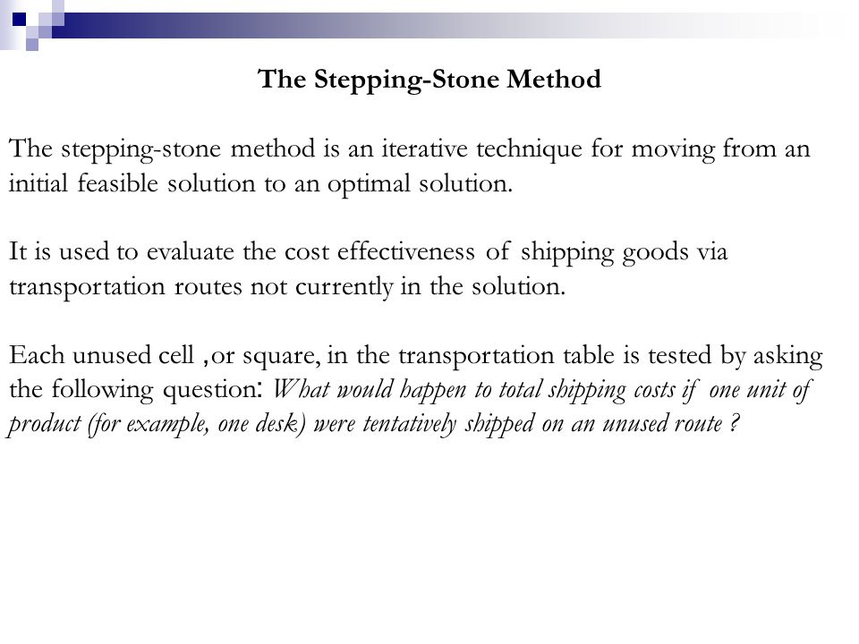 The Stepping-Stone Method
