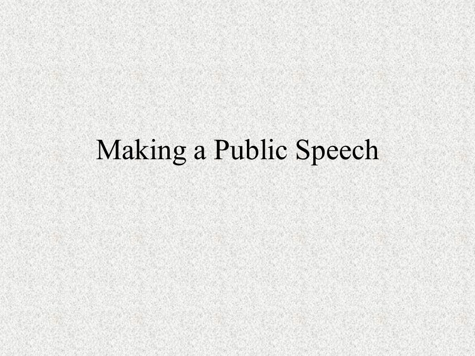 Making a Public Speech