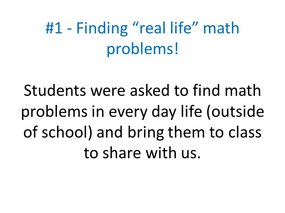 #1 - Finding real life math problems