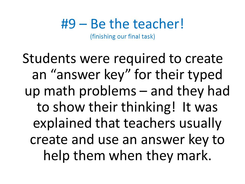 #9 – Be the teacher! (finishing our final task)