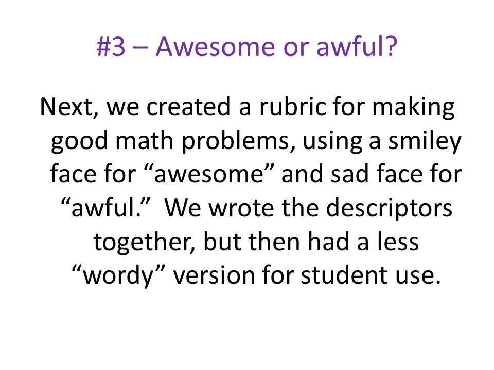 #3 – Awesome or awful