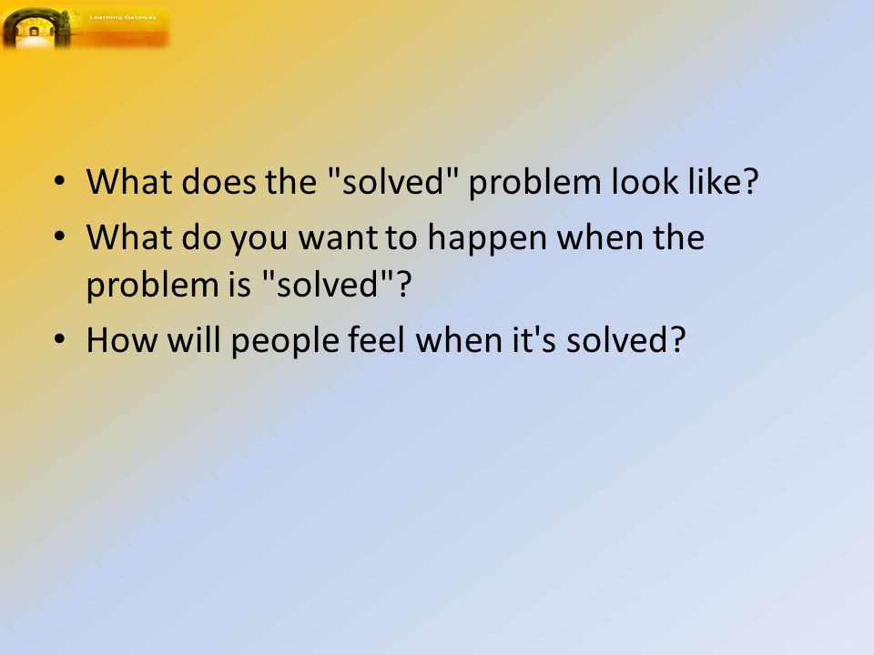 What does the solved problem look like