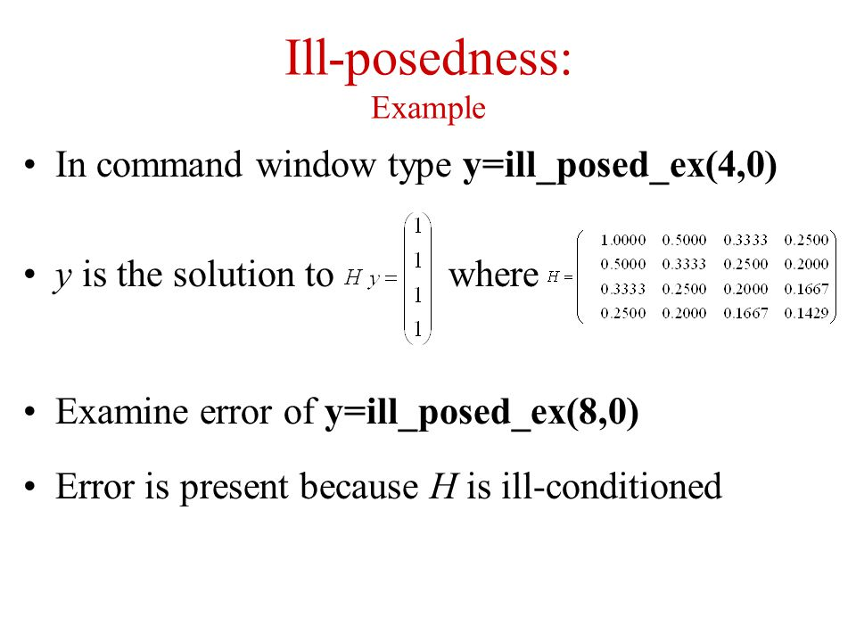 Ill-posedness: Example