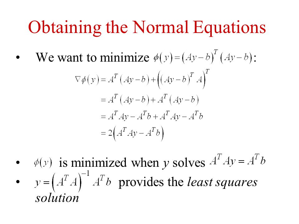 Obtaining the Normal Equations