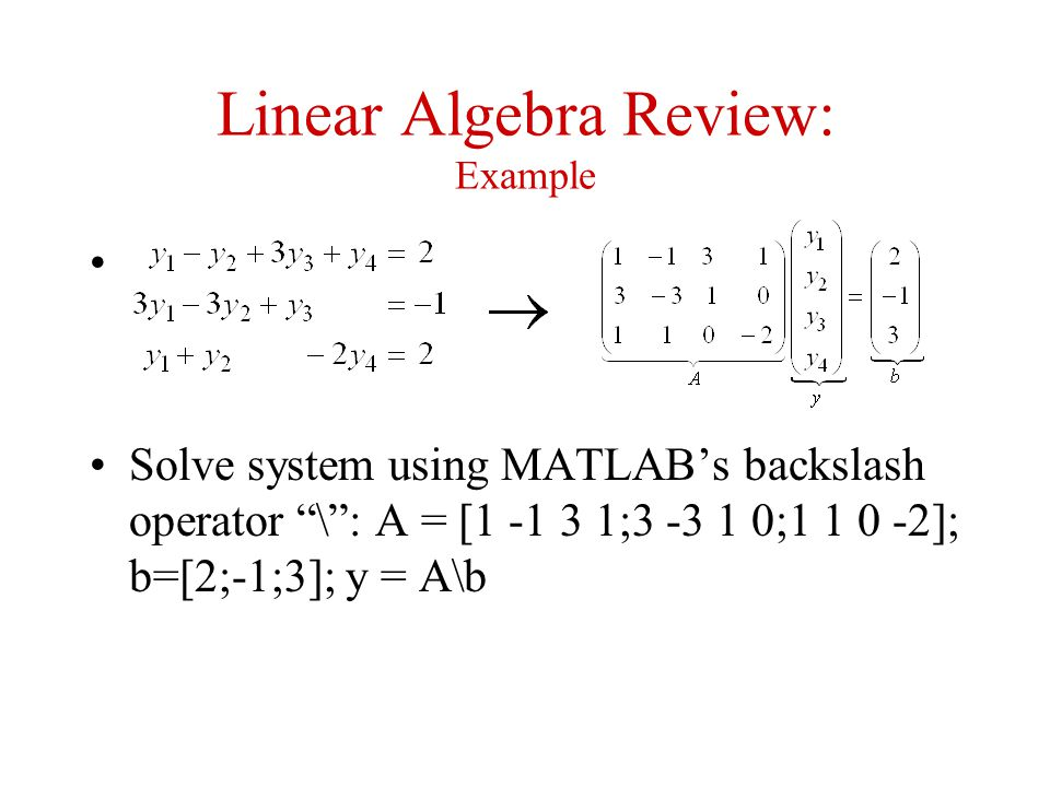 Linear Algebra Review: Example