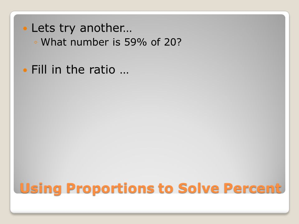Using Proportions to Solve Percent