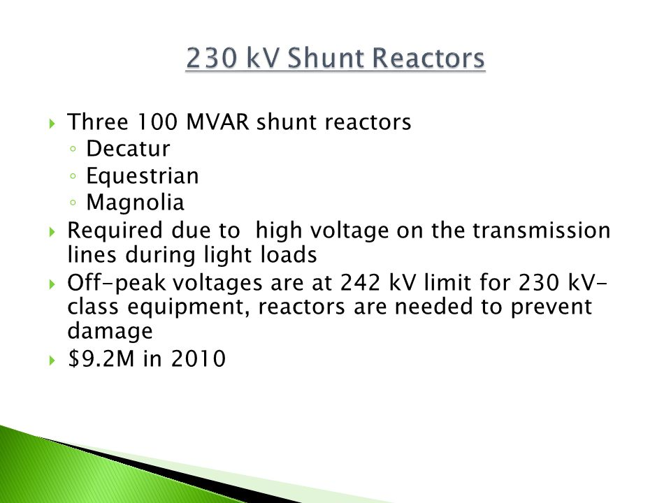 230 kV Shunt Reactors Three 100 MVAR shunt reactors Decatur Equestrian