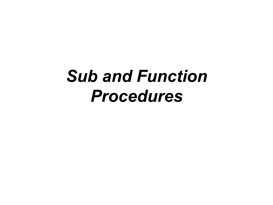 Sub and Function Procedures