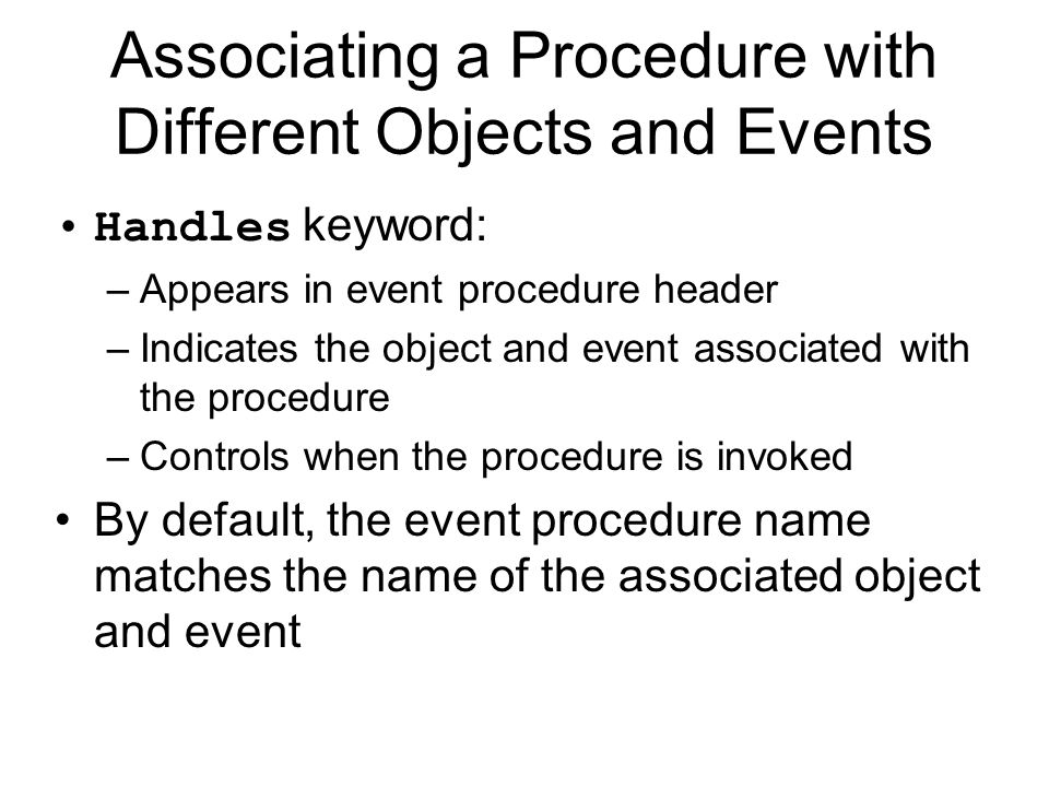 Associating a Procedure with Different Objects and Events