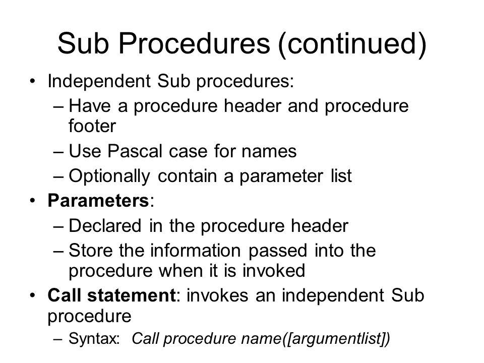 Sub Procedures (continued)