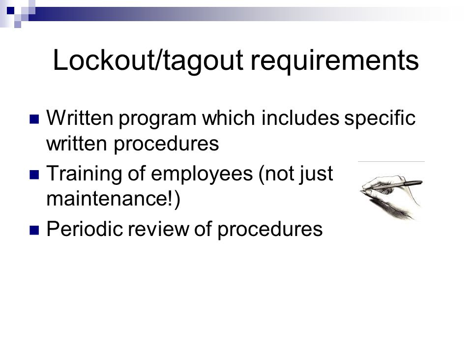Lockout/tagout requirements