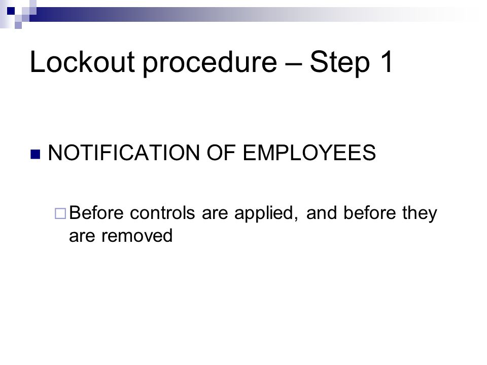 Lockout procedure – Step 1