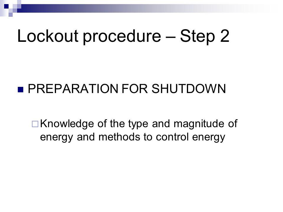 Lockout procedure – Step 2