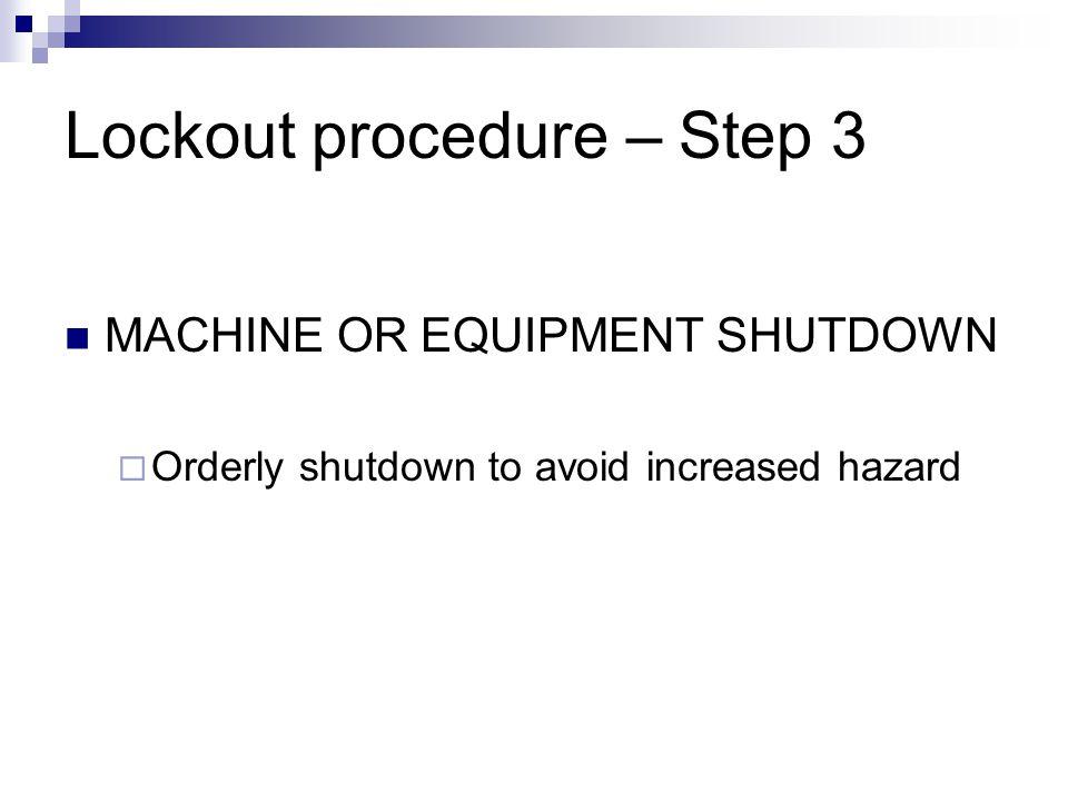 Lockout procedure – Step 3