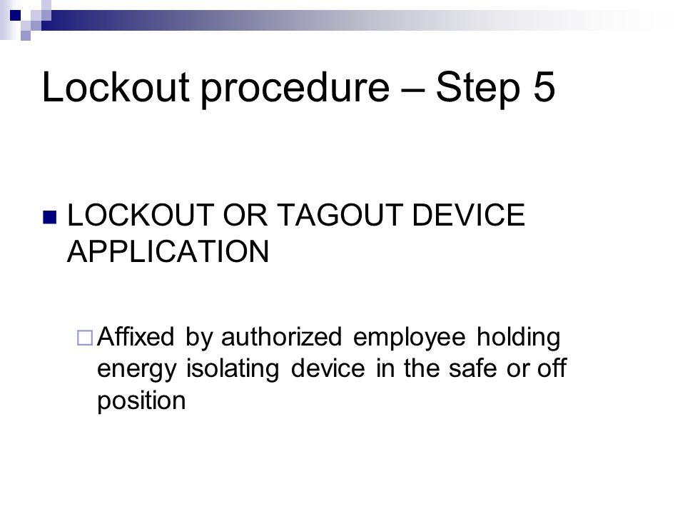 Lockout procedure – Step 5