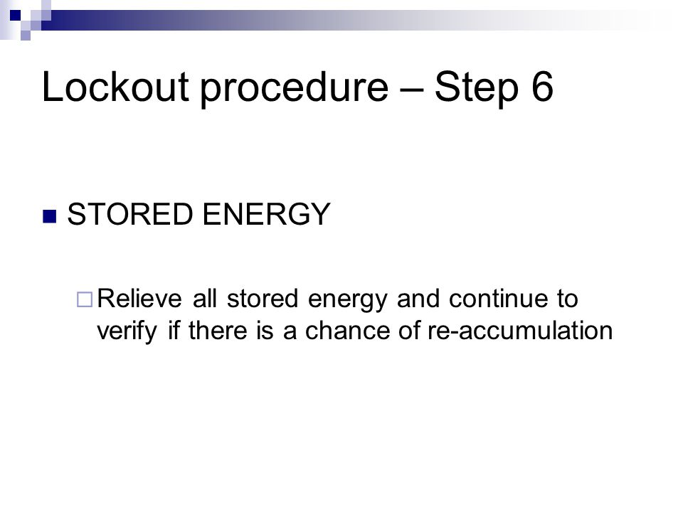 Lockout procedure – Step 6