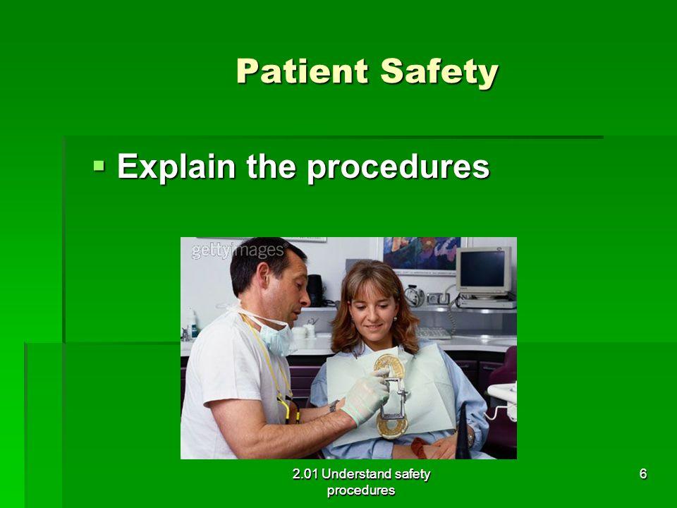 Explain the procedures