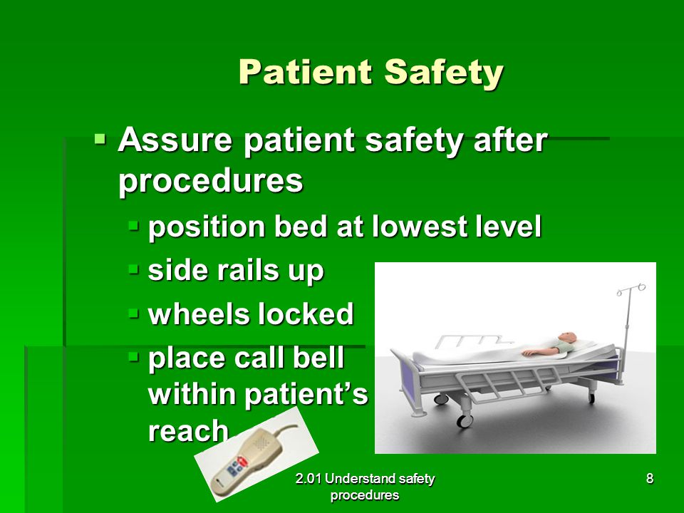 Assure patient safety after procedures