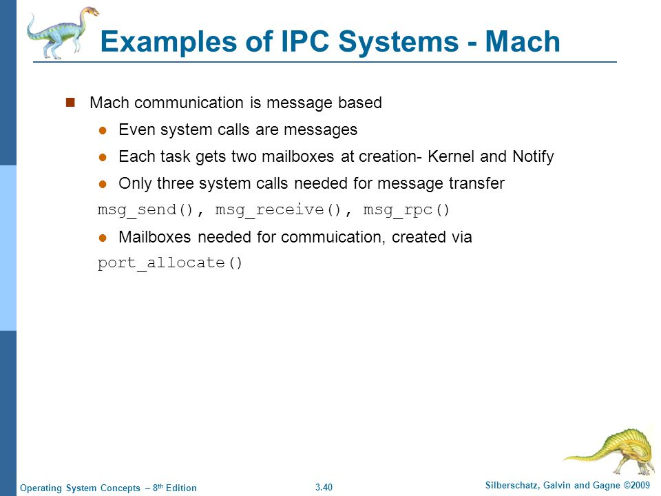Examples of IPC Systems - Mach