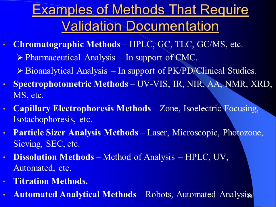 Examples of Methods That Require Validation Documentation