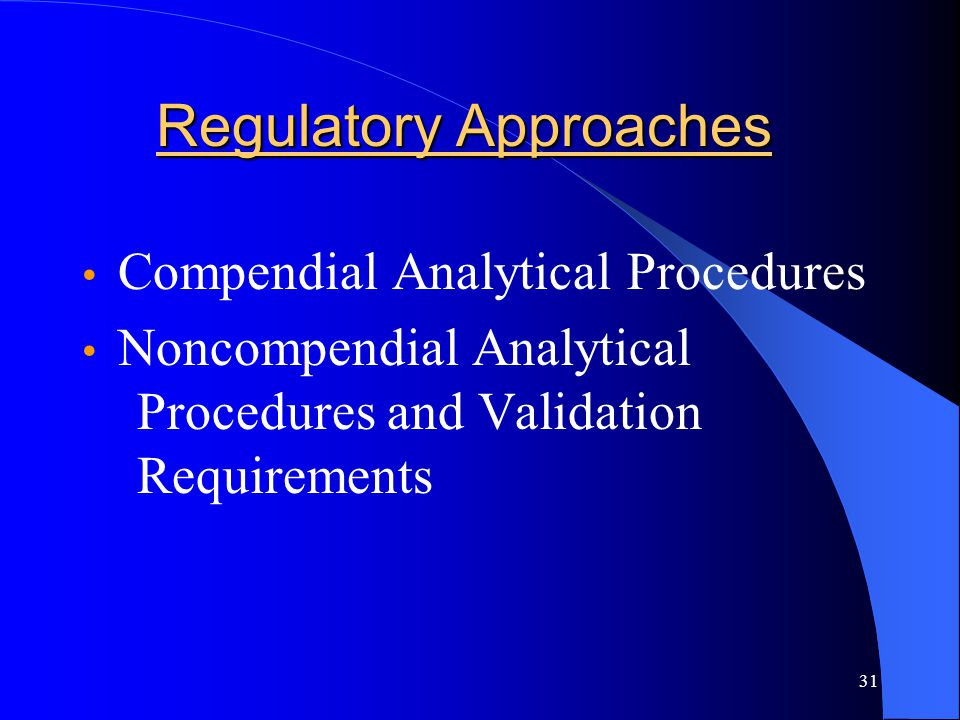 Regulatory Approaches