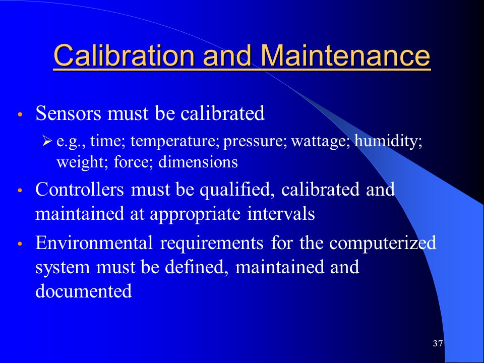 Calibration and Maintenance