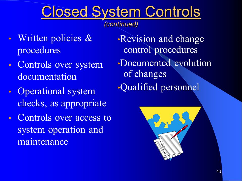Closed System Controls (continued)