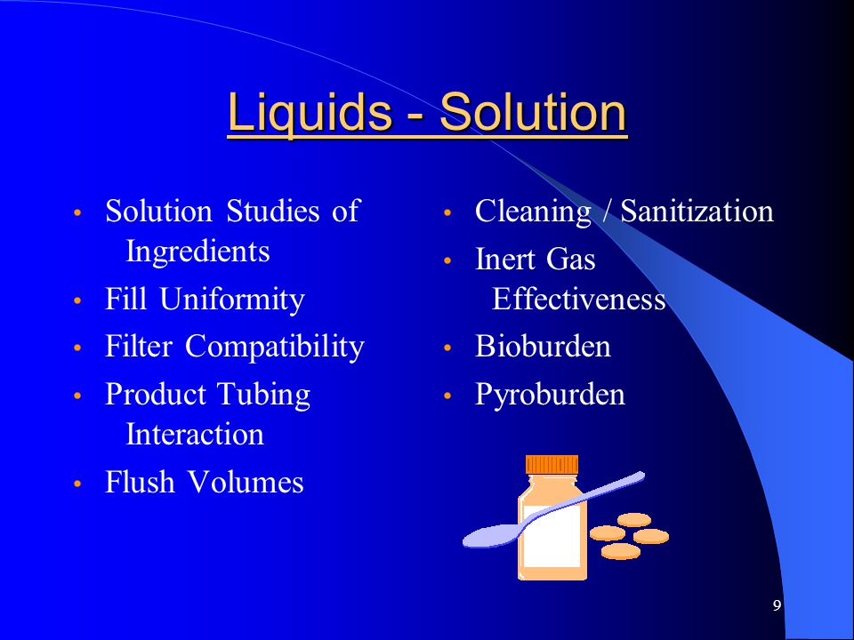 Liquids - Solution Solution Studies of Ingredients Fill Uniformity